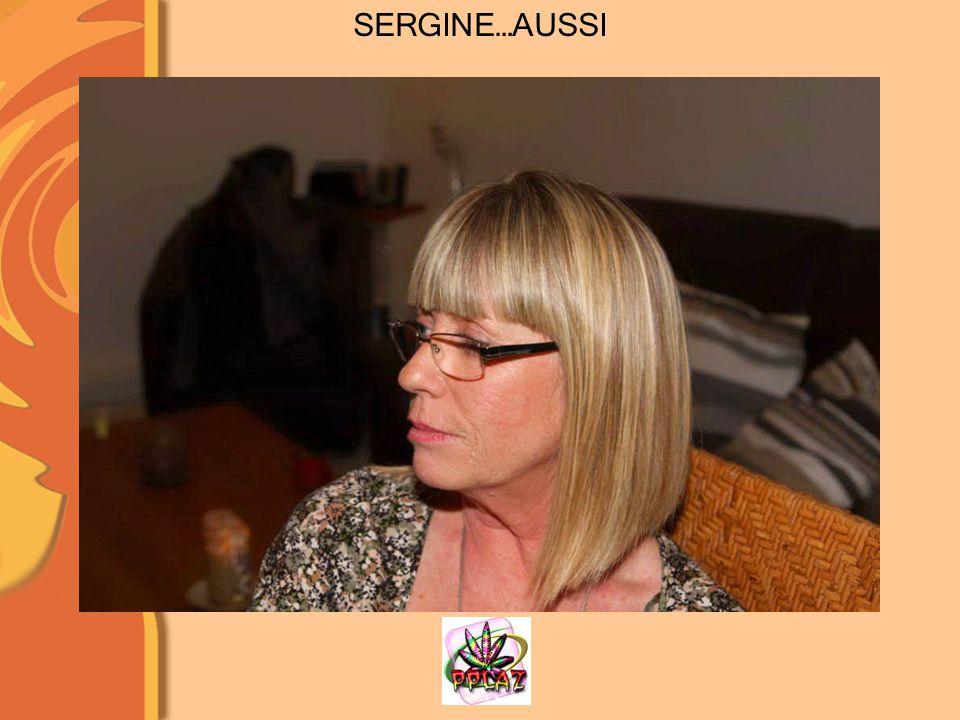 SERGINE…AUSSI