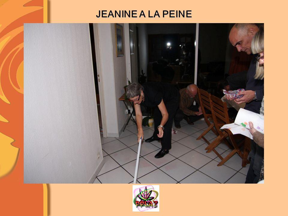 JEANINE A LA PEINE
