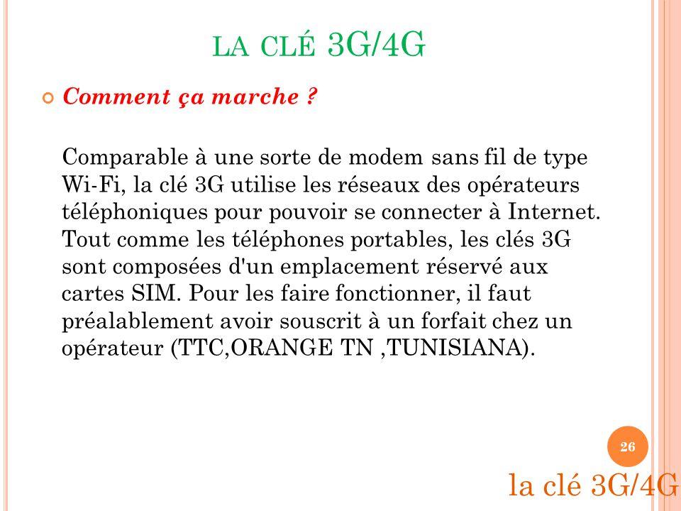 LE REEAU 4G : Successeur du 3G Plusieurs candidats: Wimax, iBurst,... Téléchargement plus rapide Apparition: téléphones: 2008 réseaux: 2010 25 4G