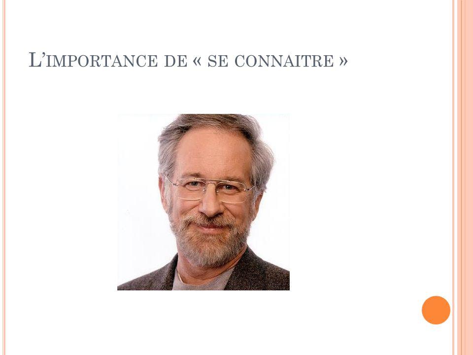 L' IMPORTANCE DE « SE CONNAITRE »