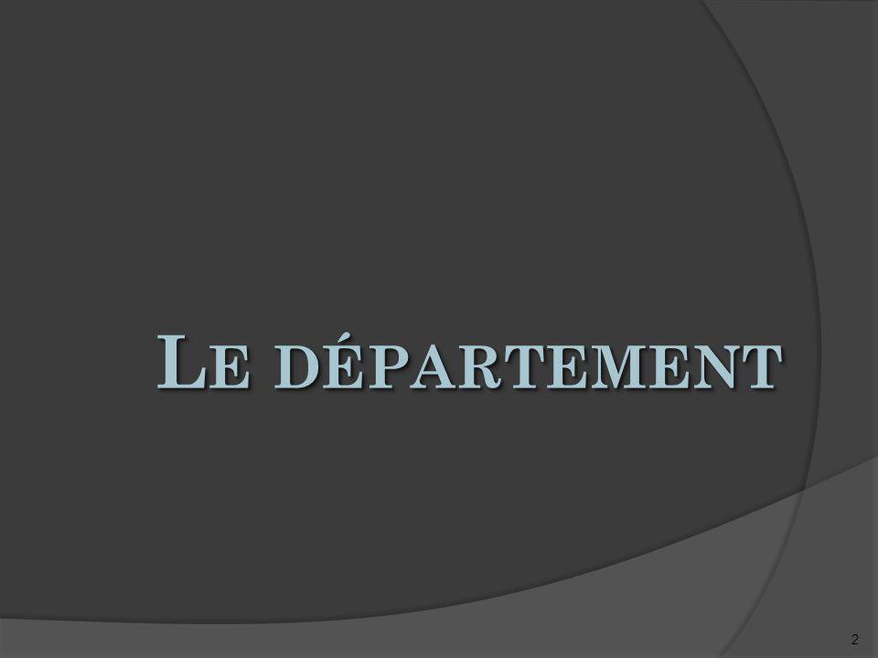 2 L E DÉPARTEMENT