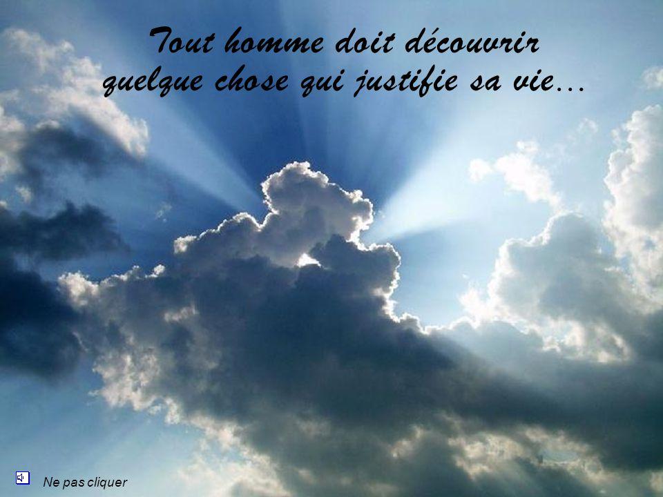 Le vrai courage ne se laisse jamais abattre …