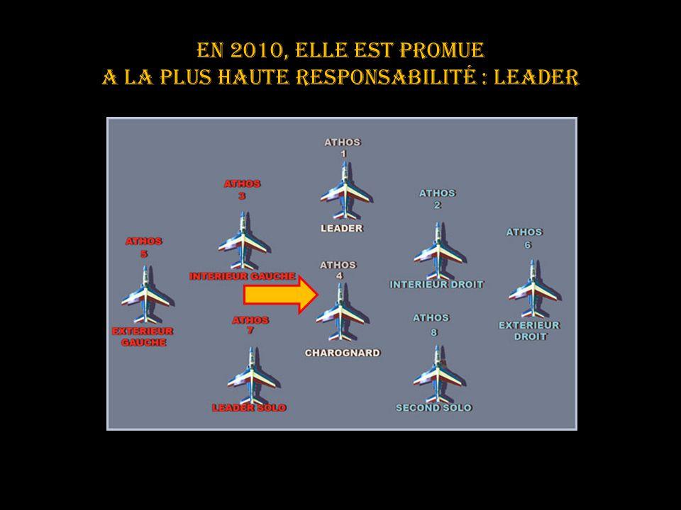 En 2010, ELLE est promue a LA PLUS HAUTE RESPONSABILITE : leader