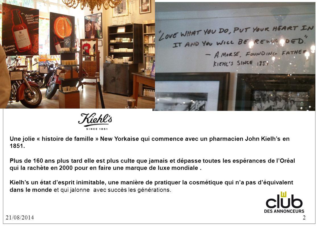 21/08/20142 Une jolie « histoire de famille » New Yorkaise qui commence avec un pharmacien John Kielh's en 1851.