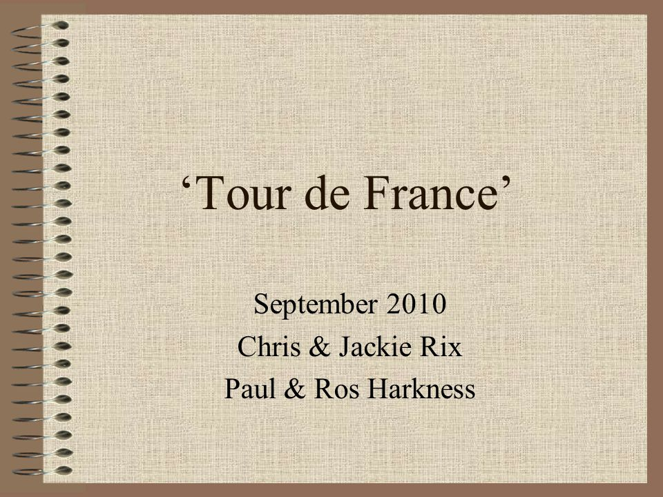 'Tour de France' September 2010 Chris & Jackie Rix Paul & Ros Harkness