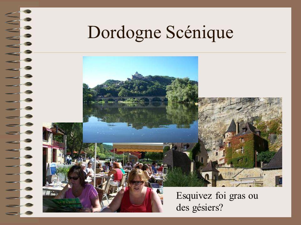 Dordogne Scénique Esquivez foi gras ou des gésiers
