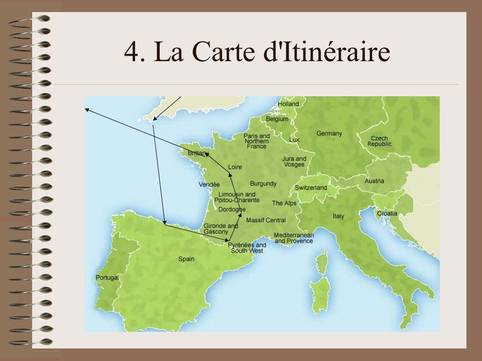 4. La Carte d Itinéraire