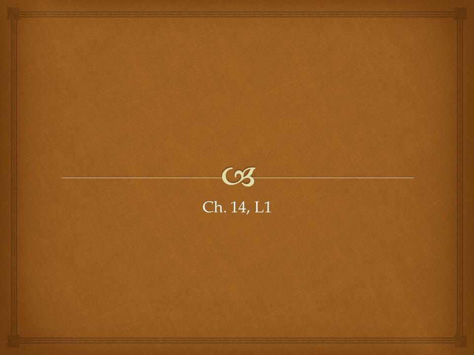Ch. 14, L1