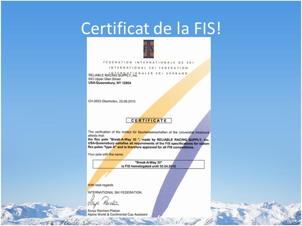 Certificat de la FIS!