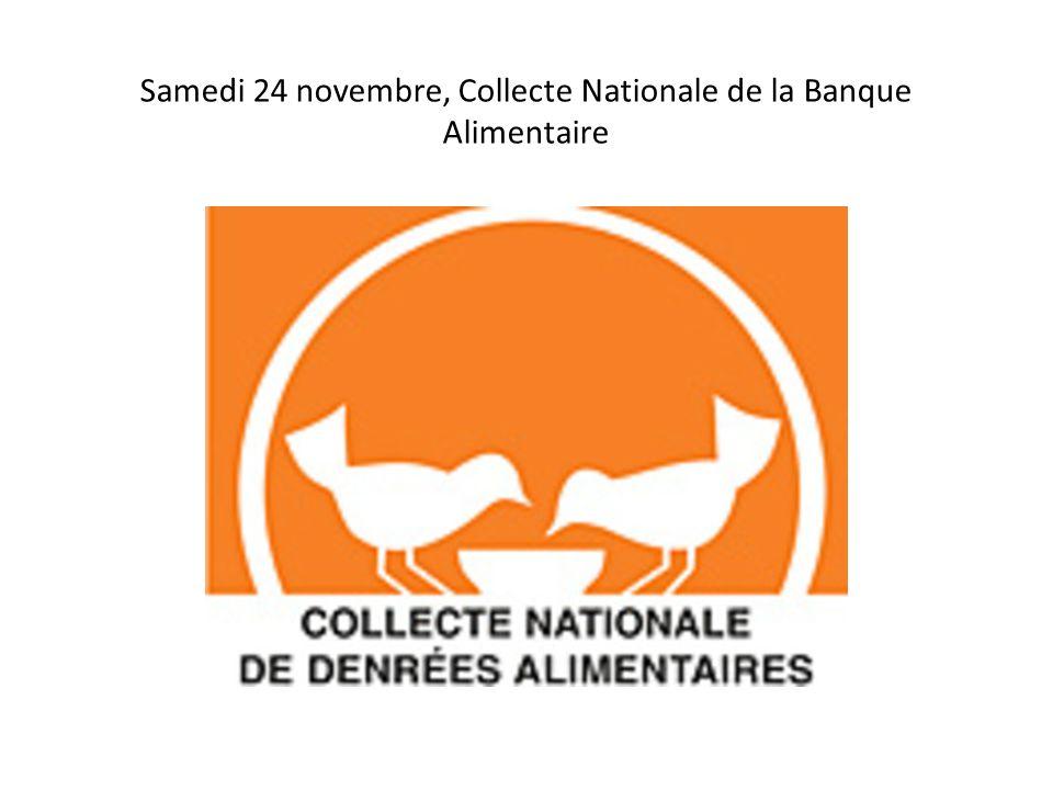Samedi 24 novembre, Collecte Nationale de la Banque Alimentaire