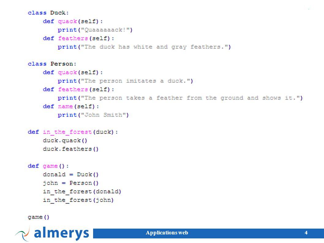 5 Caractéristiques du langage Un objet est soit simple (entier, chaine, etc) ou complexe (tableaux, maps).