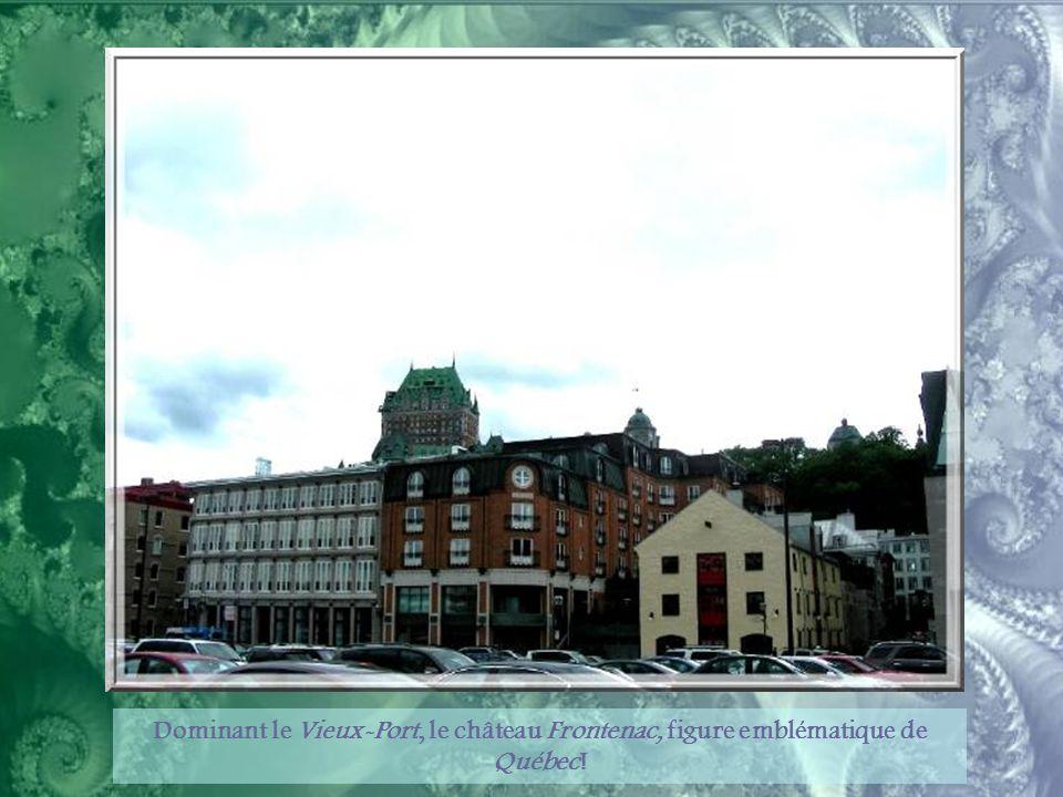 Dominant le Vieux-Port, le château Frontenac, figure emblématique de Québec!