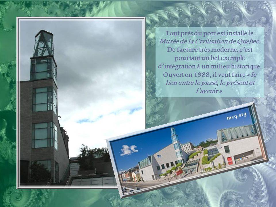 Tout près du port est installé le Musée de la Civilisation de Québec.
