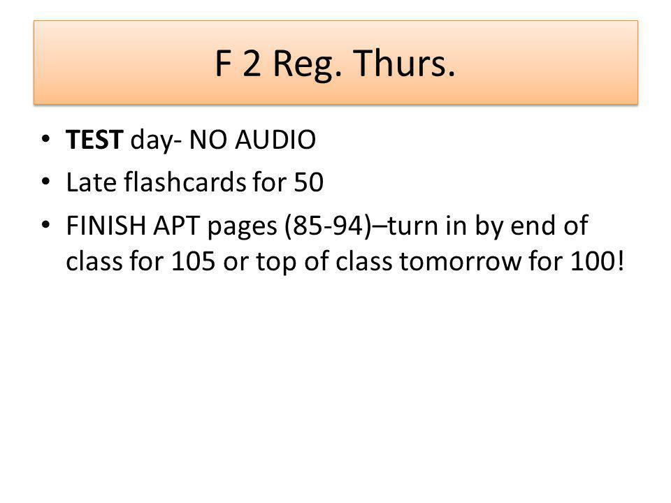 F 2 Reg. Thurs.