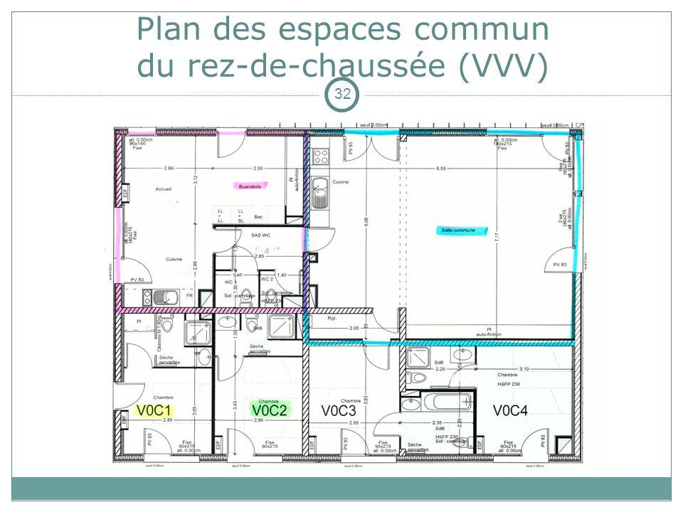 Plan des espaces commun du rez-de-chaussée (VVV) 32