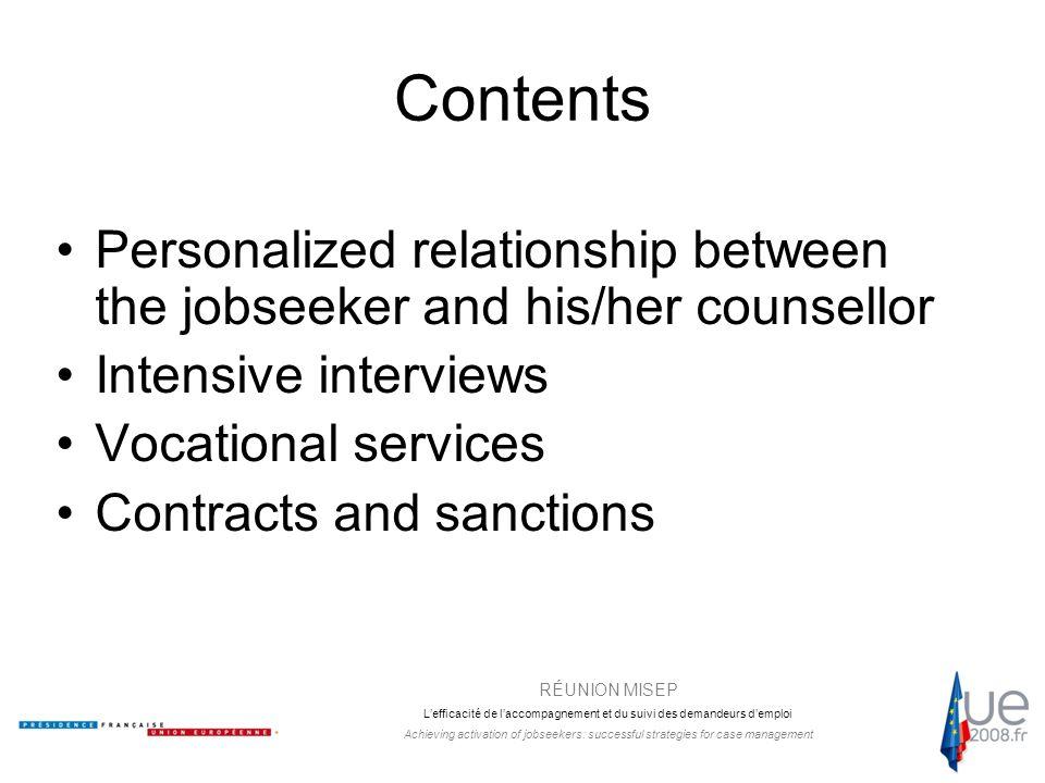 RÉUNION MISEP L'efficacité de l'accompagnement et du suivi des demandeurs d'emploi Achieving activation of jobseekers: successful strategies for case