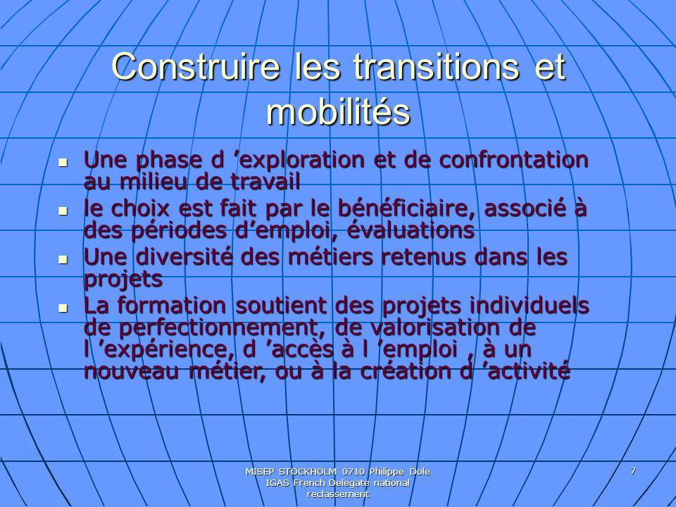 MISEP STOCKHOLM 0710 Philippe Dole IGAS French Delegate national reclassement 8 Construction du parcours