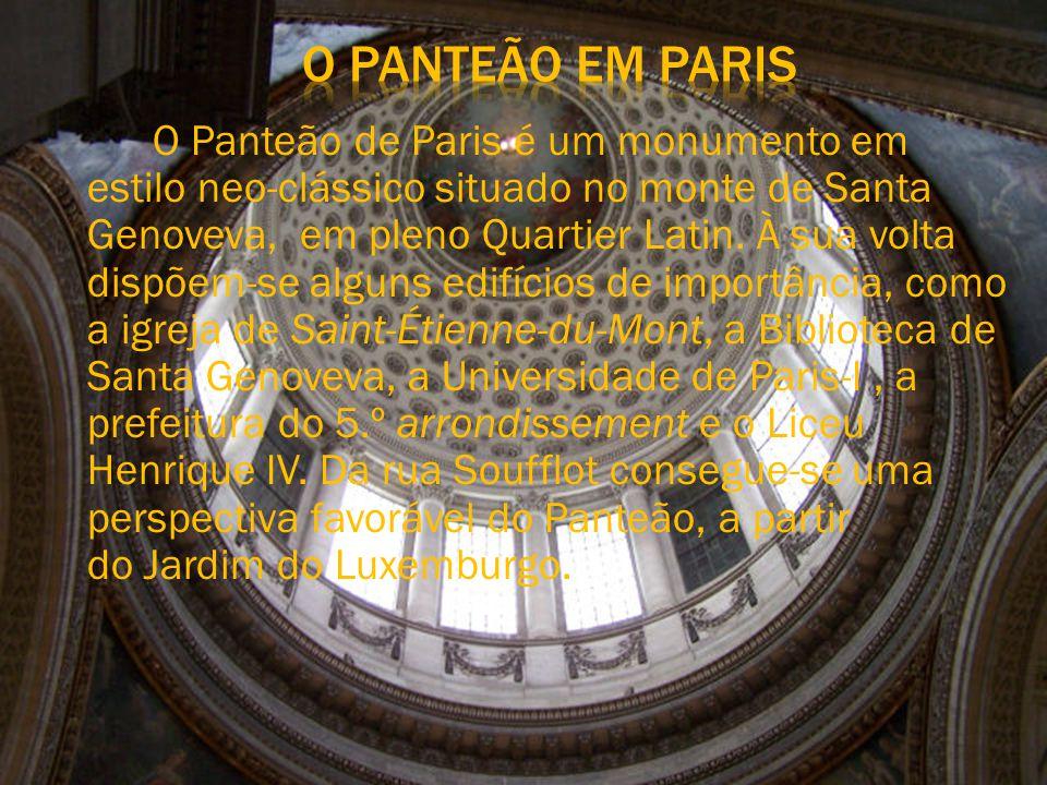 O Panteão de Paris é um monumento em estilo neo-clássico situado no monte de Santa Genoveva, em pleno Quartier Latin.