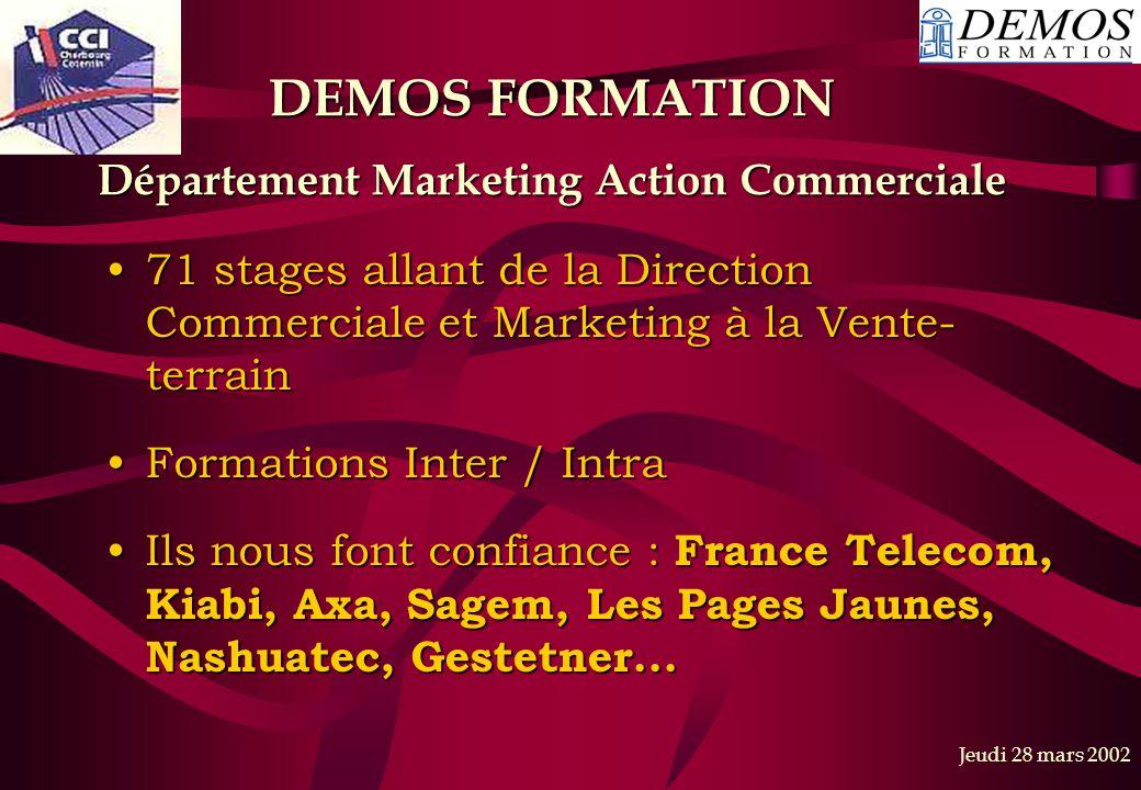 Jeudi 28 mars 2002 71 stages allant de la Direction Commerciale et Marketing à la Vente- terrain71 stages allant de la Direction Commerciale et Market