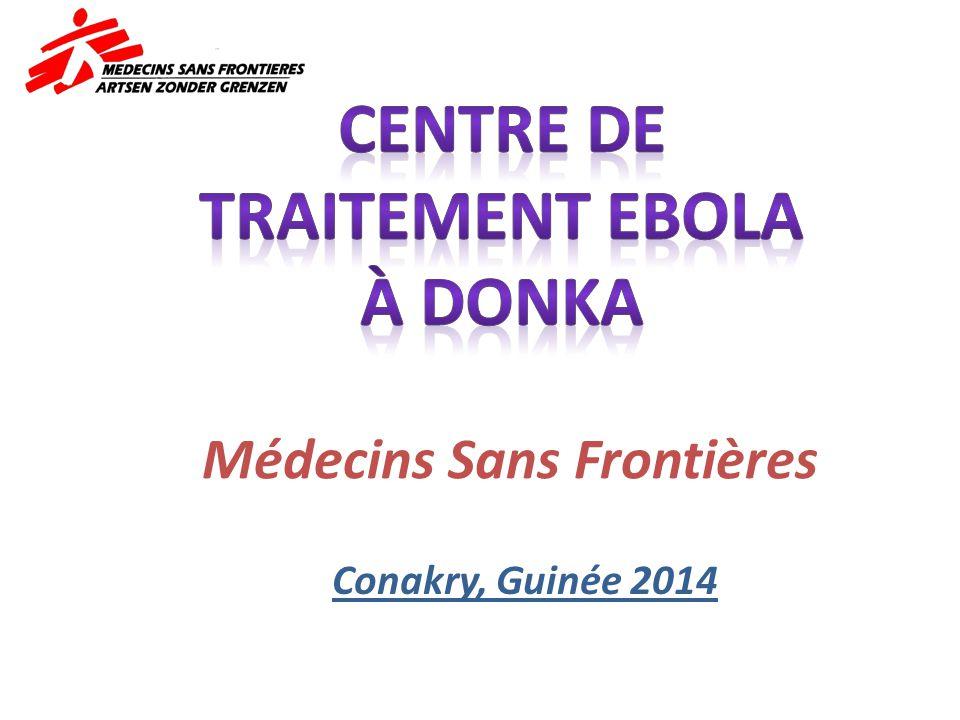 Centre de Traitement Ebola (CTE) CTE, Hôpital Donka, Conakry, Guinée, 2014