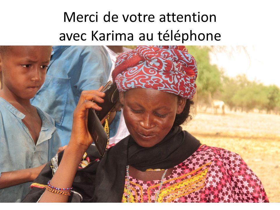 Merci de votre attention avec Karima au téléphone