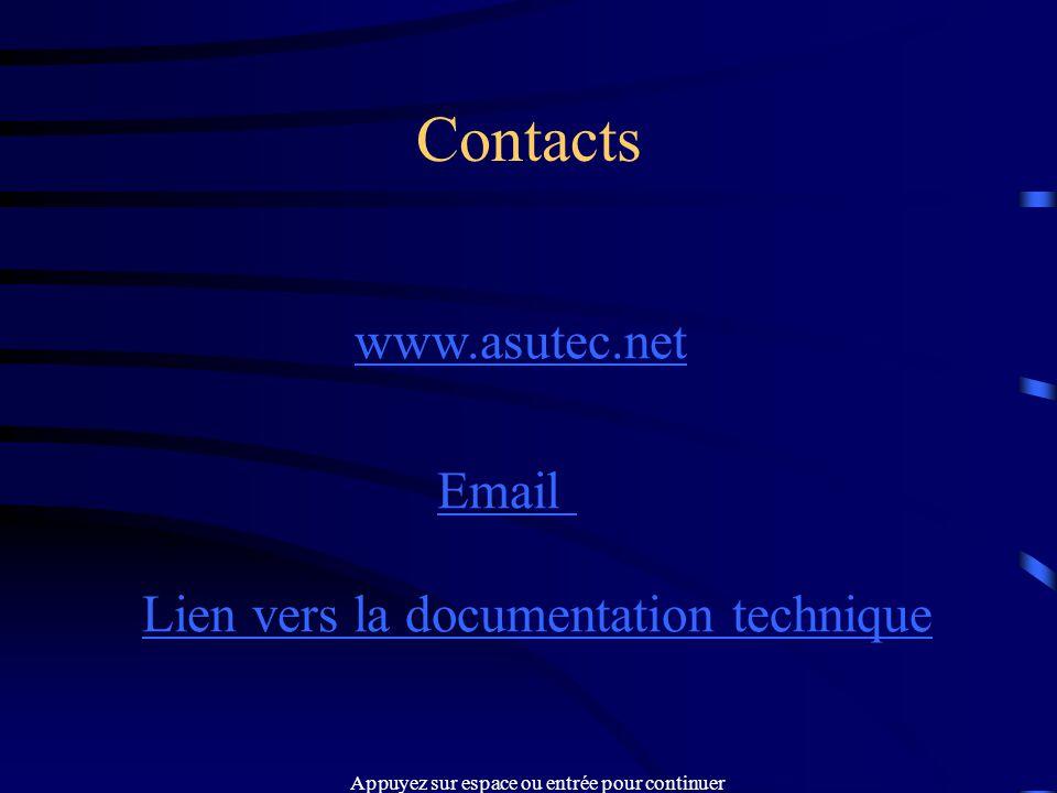 Contacts www.asutec.net Email Lien vers la documentation technique Appuyez sur espace ou entrée pour continuer