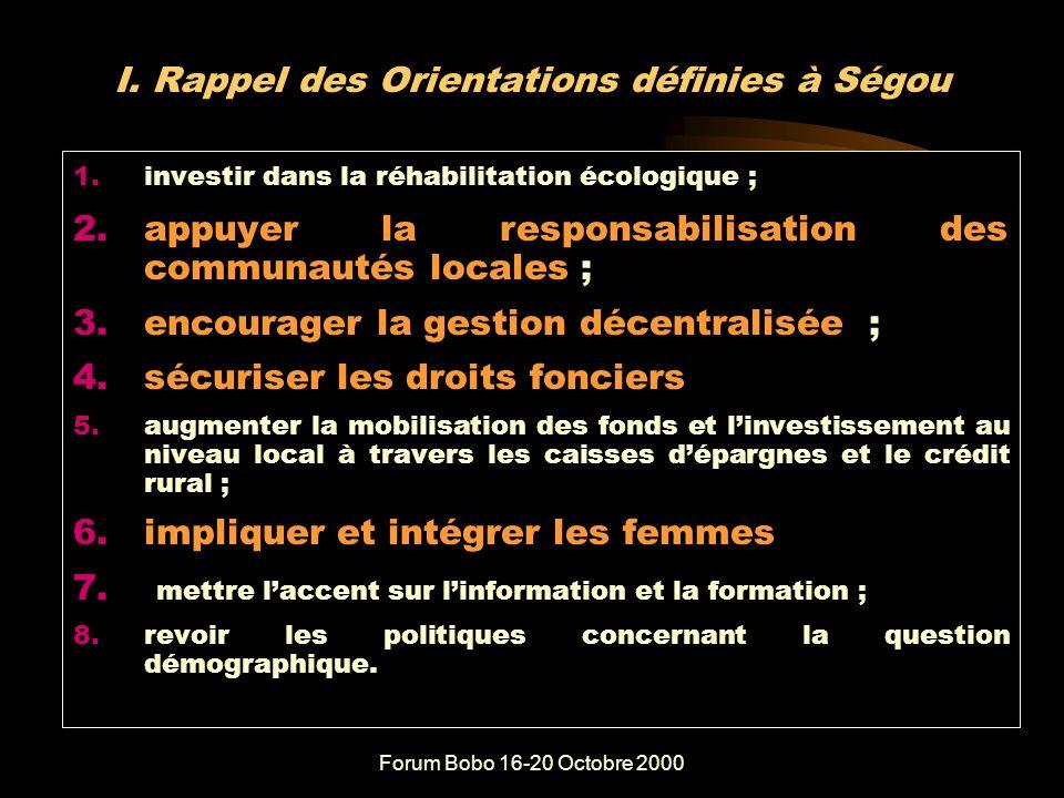 Forum Bobo 16-20 Octobre 2000 PLAN DE PRESENTATION I.Rappel de Ségou II.Quels progrès depuis Ségou III.Place des réformes IV.Perspectives