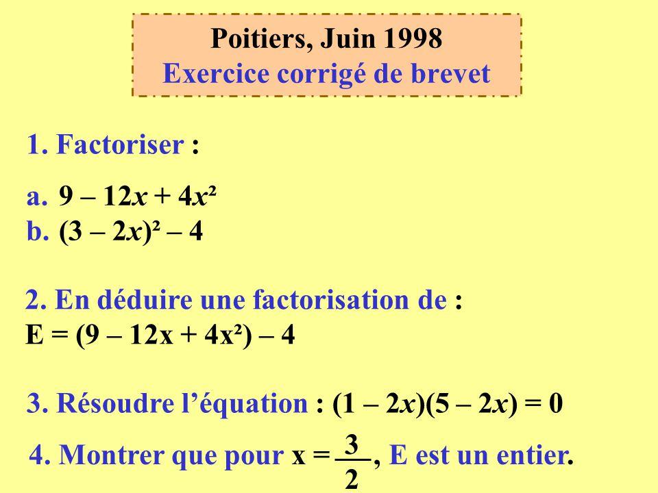 Poitiers, Juin 1998 Exercice corrigé de brevet 1.