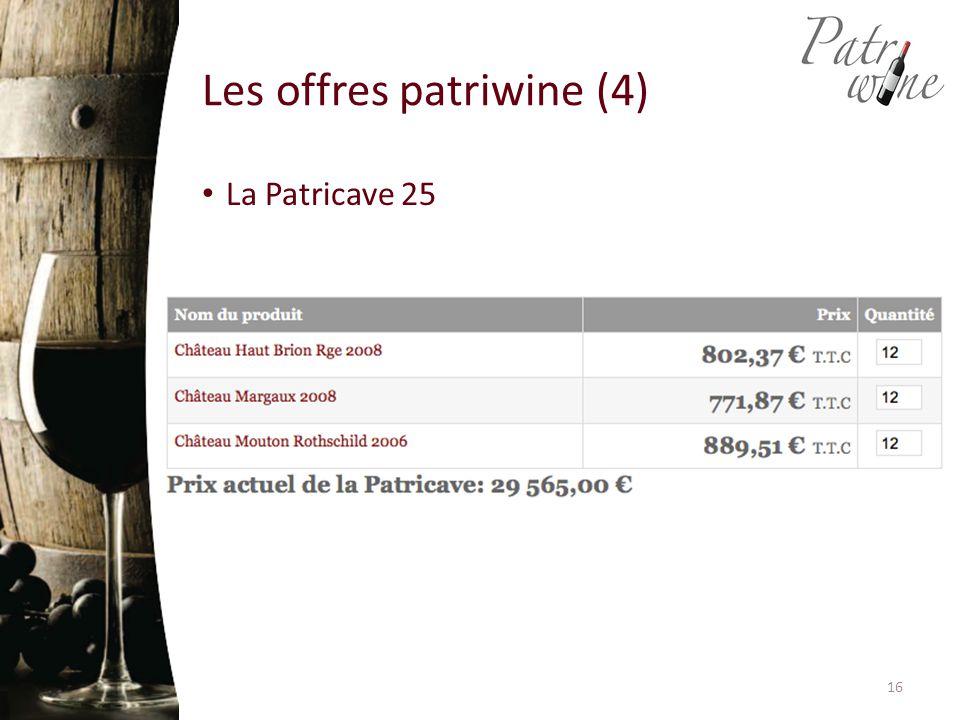 Les offres patriwine (4) La Patricave 25 16