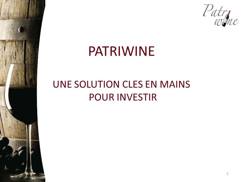PATRIWINE UNE SOLUTION CLES EN MAINS POUR INVESTIR 5