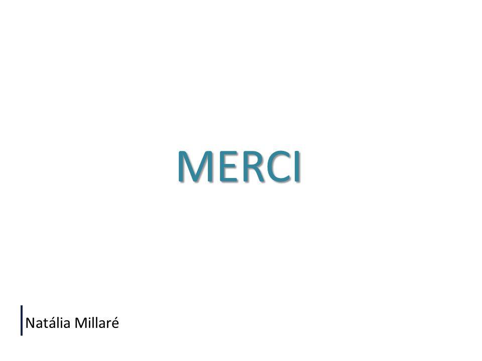 MERCI Natália Millaré