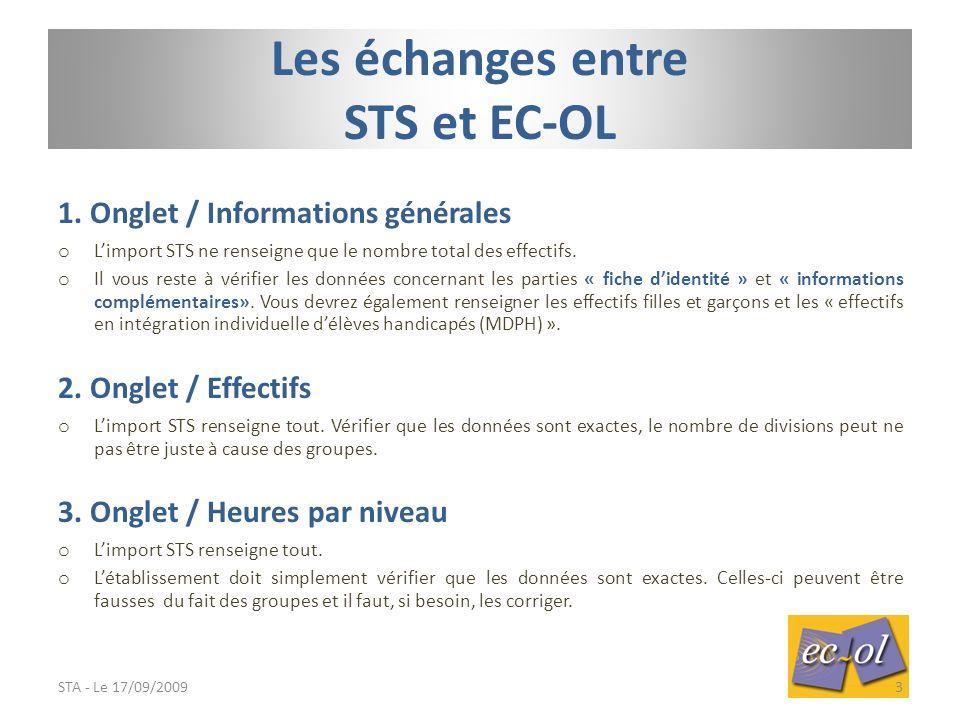 1.Onglet / Informations générales o L'import STS ne renseigne que le nombre total des effectifs.
