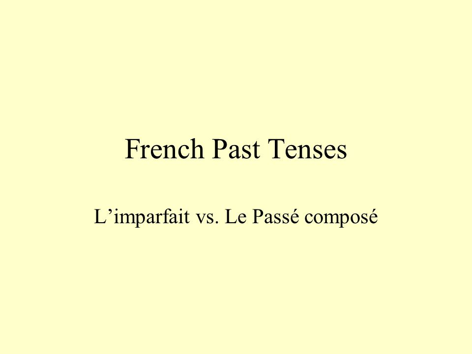 Uses of the Passe Compose Describes specific past actions.
