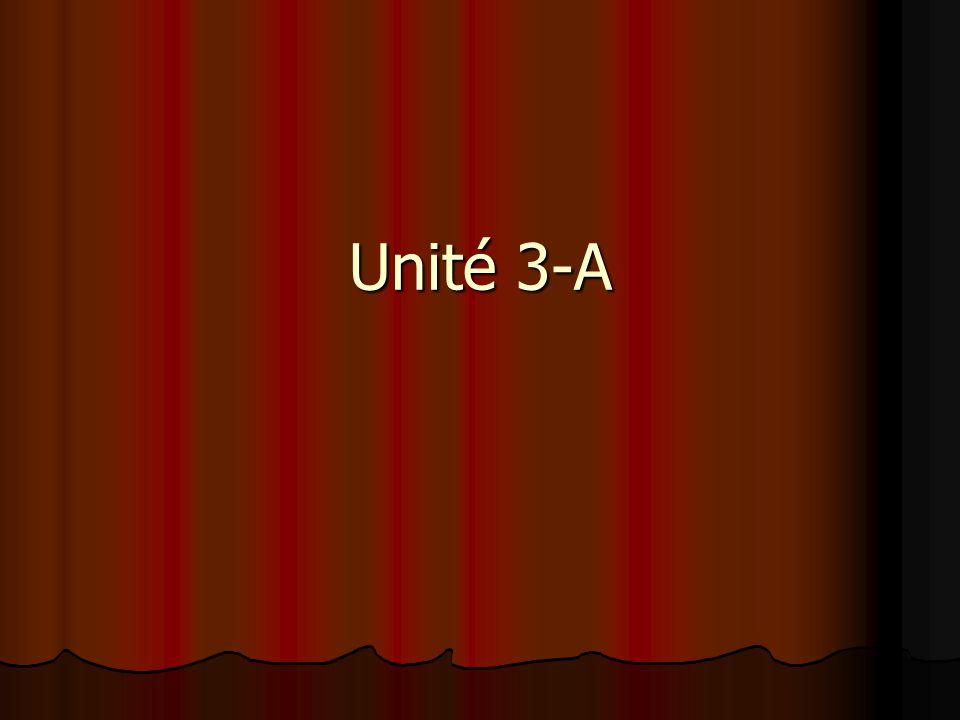 Unité 3-A
