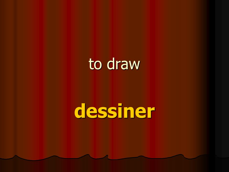 to draw dessiner