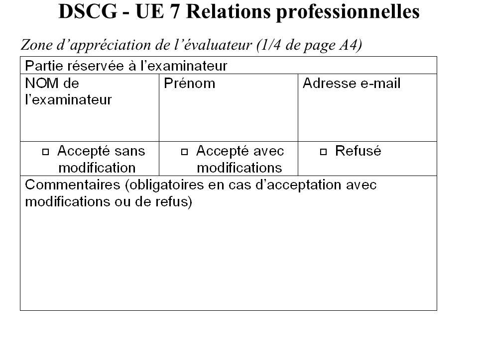 DSCG - UE 7 Relations professionnelles Zone d'appréciation de l'évaluateur (1/4 de page A4)