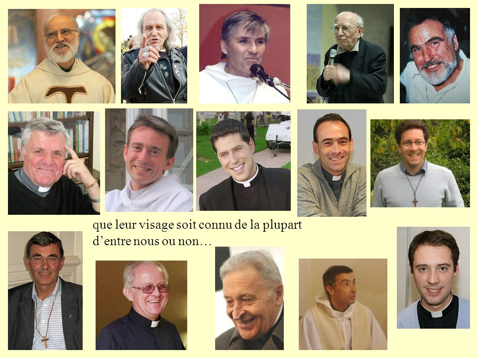 Qu'ils soient diocésains ou religieux…