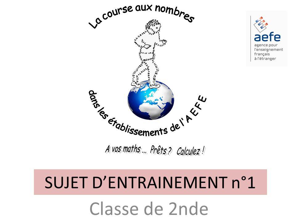 SUJET D'ENTRAINEMENT n°1 Classe de 2nde 