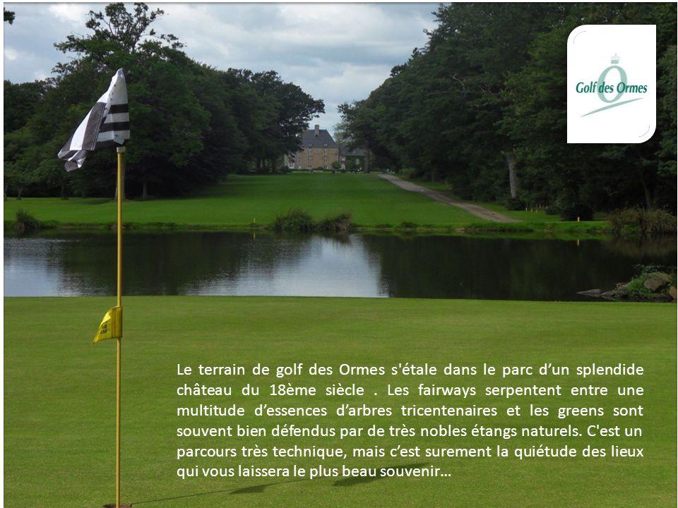 Le terrain de golf des Ormes s'étale dans le parc d'un splendide château du 18ème siècle. Les fairways serpentent entre une multitude d'essences d'arb