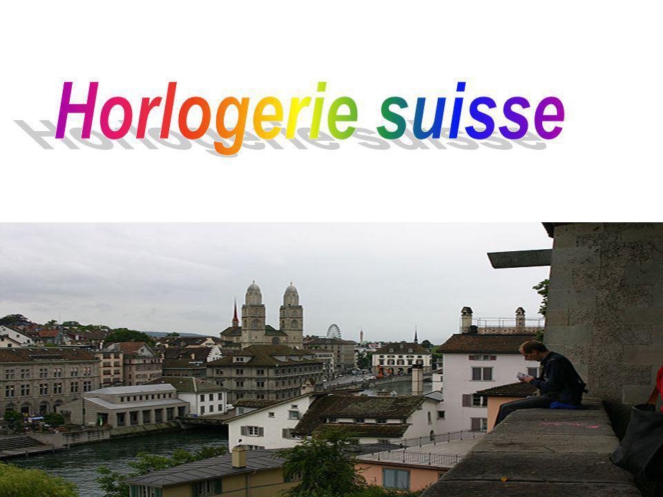 La Suisse est depuis longtemps associée à l'horlogerie de haute qualité.