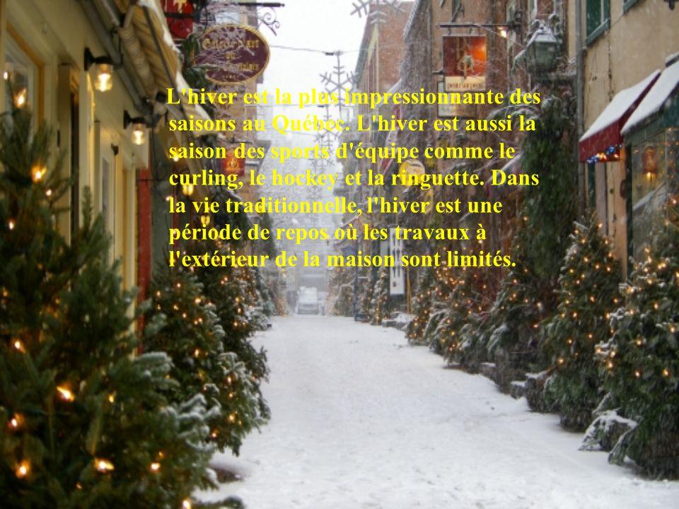 L'hiver est la plus impressionnante des saisons au Québec. L'hiver est aussi la saison des sports d'équipe comme le curling, le hockey et la ringuette