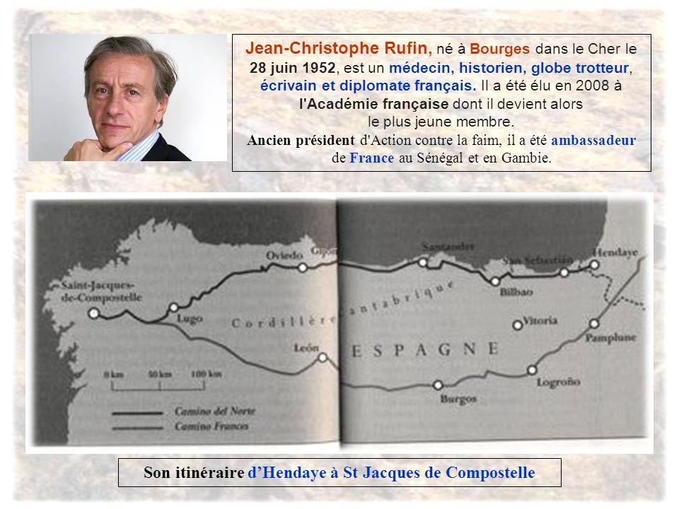 Jean-Christophe Rufin, né à Bourges dans le Cher le 28 juin 1952, est un médecin, historien, globe trotteur, écrivain et diplomate français.