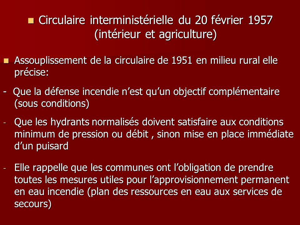 Circulaire interministérielle du 20 février 1957 (intérieur et agriculture) Circulaire interministérielle du 20 février 1957 (intérieur et agriculture