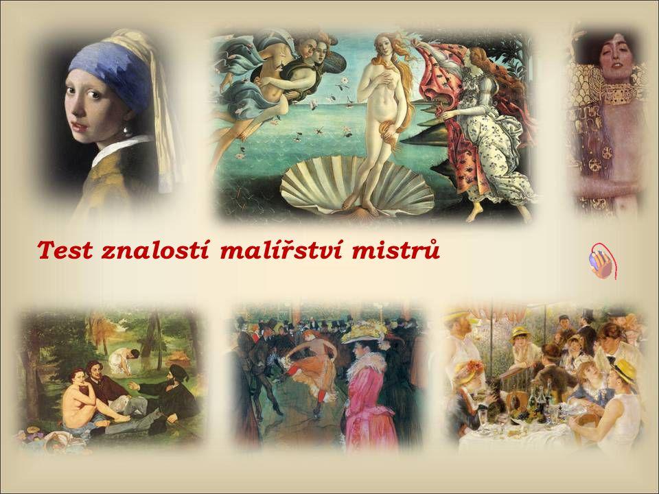Kdo namaloval tento obraz ? Caravaggio Botticelli Véronèse