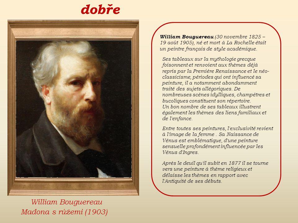 špatně znovu Eugène DelacroixDante Gabriel RosettiWilliam Bouguereau