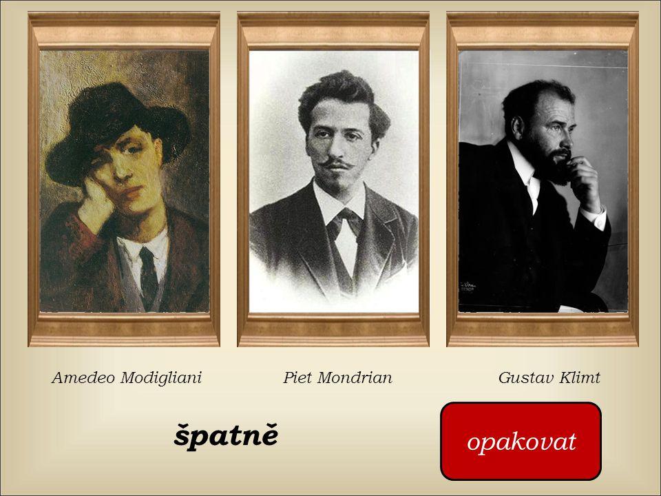špatně opakovat Amedeo ModiglianiPiet MondrianGustav Klimt