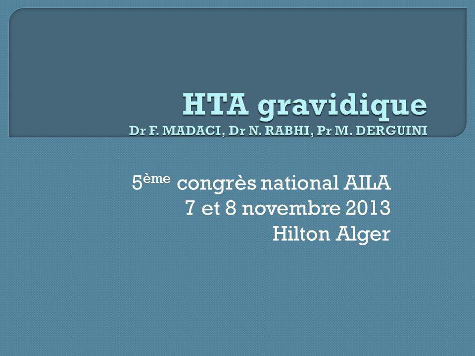 5 ème congrès national AILA 7 et 8 novembre 2013 Hilton Alger