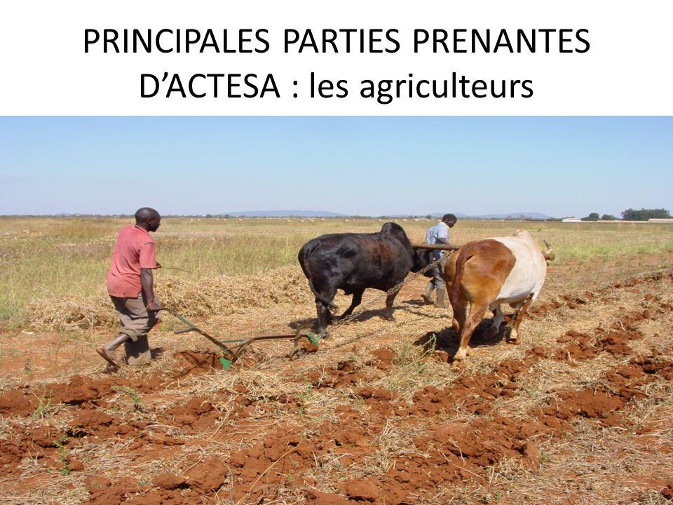 PRINCIPALES PARTIES PRENANTES D'ACTESA : les agriculteurs