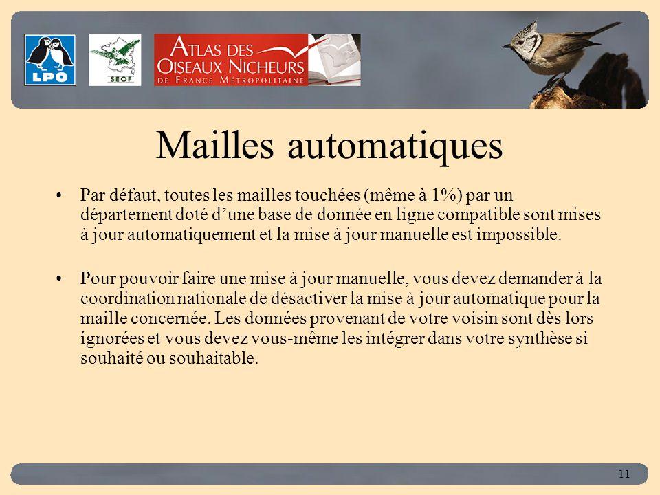 Click to edit Master title style 11 Mailles automatiques Par défaut, toutes les mailles touchées (même à 1%) par un département doté d'une base de don
