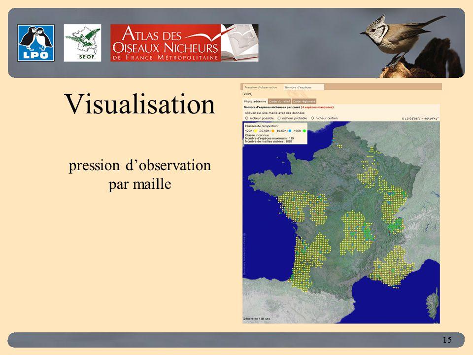 Click to edit Master title style 15 Visualisation pression d'observation par maille